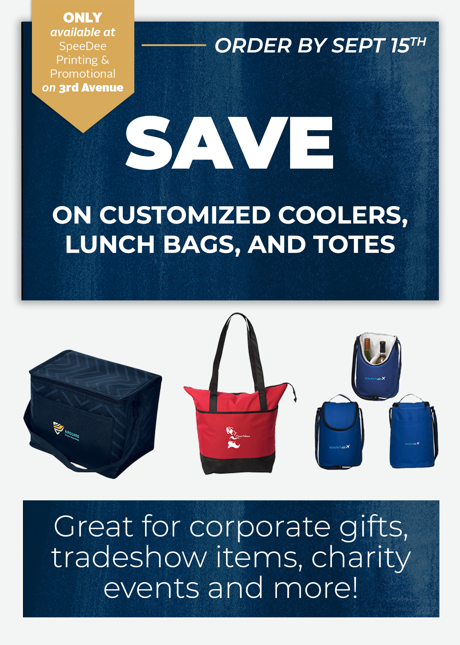 Speedee Printing and Promotional flyer reading save on customized coolers, lunch bags, and totes